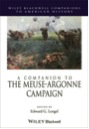 Companion to the Meuse-Argonne Campaign by Patrick R. Osborn